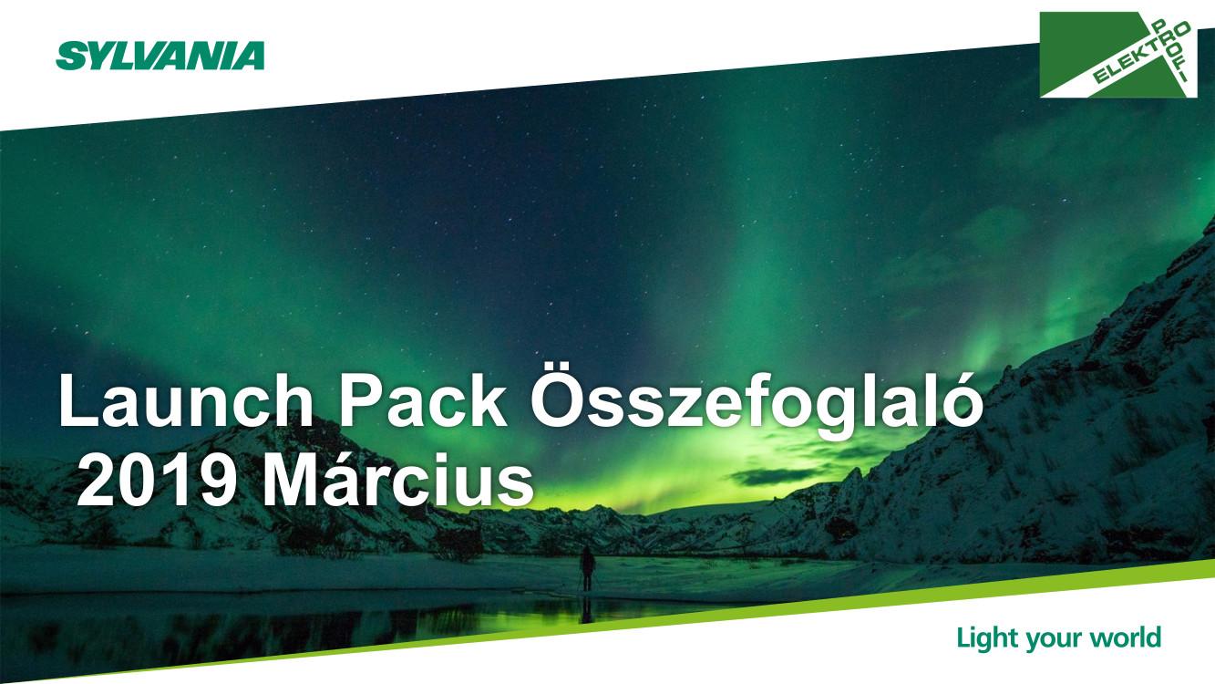 Sylvania Launch Pack Összefoglaló 2019 Március
