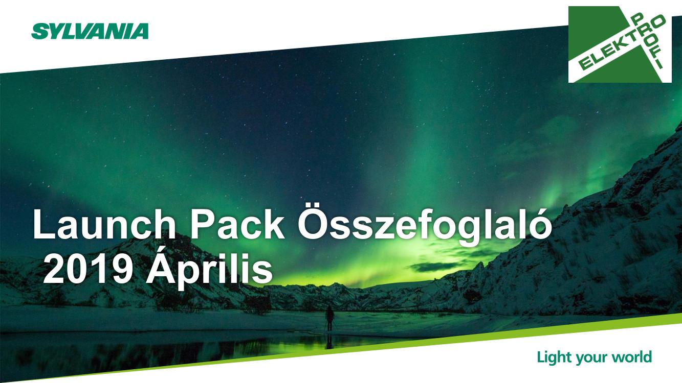 Sylvania Launch Pack Összefoglaló 2019 Április