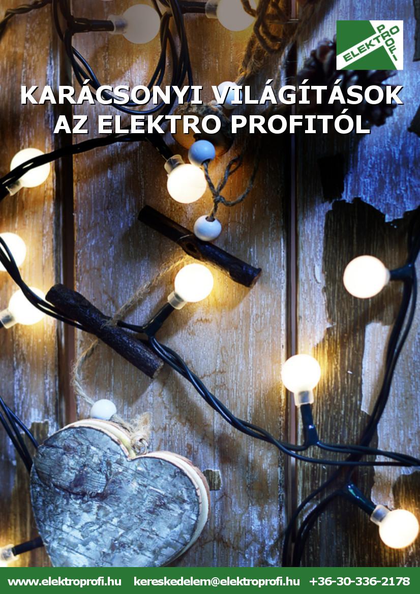 Karácsonyi világítás az Elektro Profitól